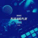 Driggz - Plug & Play mixtape cover art