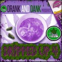 Dripped Up 4 mixtape cover art