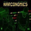 Dro Fe & DollaBillGates - Narconomics mixtape cover art