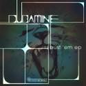 Dubamine - Bust Em EP mixtape cover art
