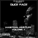 Duce Face - Habitual Hustler mixtape cover art