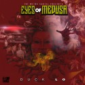 Duck Lo - Eyes Of Medusa mixtape cover art