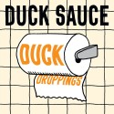 Duck Sauce - Duck Droppings EP mixtape cover art