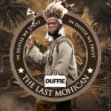 Dufflebag Duffie - The Last Mohican mixtape cover art