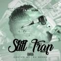 Duke Luv - Still In Tha Trap mixtape cover art