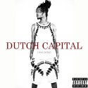 Dutch Capital - I Was Bored mixtape cover art