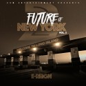E-Reign - Future Of New York 2 mixtape cover art