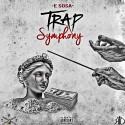 E Sosa - Trap Symphony mixtape cover art