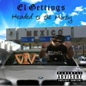 El Gettings - Headed To The Money mixtape cover art