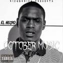 El Negro - October Music EP mixtape cover art