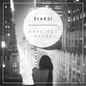 Elaksi - Have You Heard EP mixtape cover art