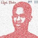 Elijah Blake - Free Pt. 2 mixtape cover art