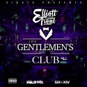 Elliott Trent - The Gentlemen's Club mixtape cover art