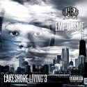 EMP Dasme - Lakeshore Living 3 mixtape cover art