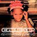 Empress Lyric - Came Up 2 mixtape cover art