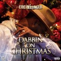 Eric Bellinger - Dabbin On Christmas EP mixtape cover art