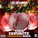 Eric Bellinger - Your Favorite Christmas Songs mixtape cover art