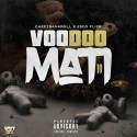 Cheez Bankroll & Esco Flick - Voodoomati 2 mixtape cover art