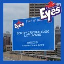 Eyes Everywhere - Booty Crystals 005 mixtape cover art