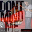 EZ $kywalker - Don't Mind Me mixtape cover art