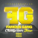 Famous Gang - Change Over Fame mixtape cover art