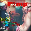 Fat Pimp - Badd As I Wanna Be 2 mixtape cover art