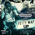 Fetty Wap - Up Next mixtape cover art