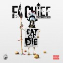 Fi Chief - Eat Or Die mixtape cover art