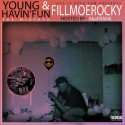 Fillmoe Rocky - Young & Havin' Fun (Hosted By AkaFrank) mixtape cover art