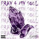Finesso Bandz - Pray For My Soul mixtape cover art