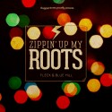 Fleck & Blue Hill - Zippin' Up My Roots EP mixtape cover art