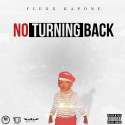 Flexx Kapone - No Turning Back mixtape cover art