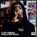 Flipp Dinero - GuaLa See GuaLa mixtape cover art