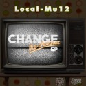 Fokis & Local-Mu12 - Change The Channel mixtape cover art