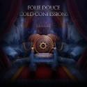 Folie Douce - Cold Confessions mixtape cover art