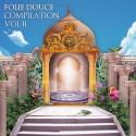 Folie Douce - Folie Douce Compilation 2 mixtape cover art