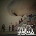 Franchi$e Tief - Delayed Departure mixtape cover art