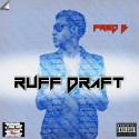 Fred B - Ruff Draft mixtape cover art