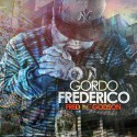 Fred The Godson - Gordo Frederico mixtape cover art