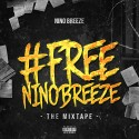 #FreeNinoBreeze mixtape cover art