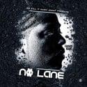 Fresco Kane - No Lane mixtape cover art