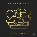 Friend Within - The Holiday EP mixtape cover art