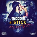 Frost Breezy - Snappin 4 Stick mixtape cover art