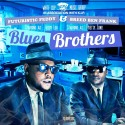 Futuristic Feddy & Breed Ben Frank - Blues Brothers mixtape cover art