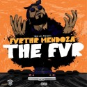 Fvrthr Mendoza - The FVR mixtape cover art