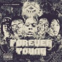 F.Y.N.I.C - Forever Young mixtape cover art