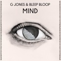 G Jones & Bleep Bloop - Mind EP mixtape cover art