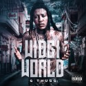 G Thugg - Widgi World mixtape cover art