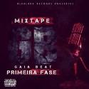 Gaia Beat - Primeria Fase mixtape cover art