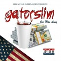 Gator Slim - One Man Army mixtape cover art